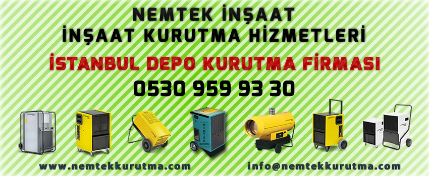 İstanbul Depo Kurutma Firması