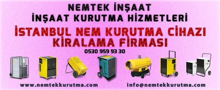 İstanbul Nem Kurutma Cihazı Kiralama Firması